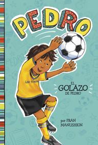 El golazo de Pedro - 9781515825197 by Fran Manushkin, Tammie Lyon, Trusted Trusted Translations, 9781515825197