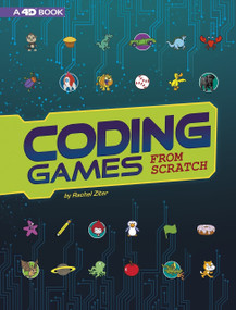 Coding Games from Scratch (4D An Augmented Reading Experience) - 9781543536119 by Rachel Grant, 9781543536119
