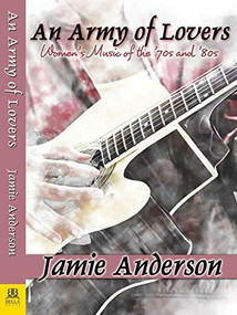An Army of Lovers by Jamie Anderson, 9781642470451