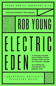 Electric Eden by Rob Young, 9780571349654