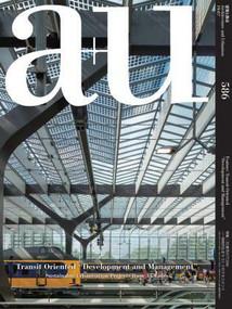 a+u 19:07, 586 (Transit Oriented Development and Management) by A+U Publishing, 9784900212398