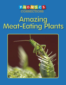 Amazing Meat-Eating Plants by Wiley Blevins, 9781496600059