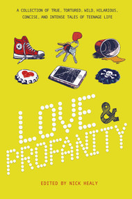 Love & Profanity (A Collection of True, Tortured, Wild, Hilarious, Concise, and Intense Tales of Teenage Life) - 9781630790516 by Steve Brezenoff, 9781630790516