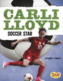 Carli Lloyd (Soccer Star) - 9781515797142 by Heather E. Schwartz, 9781515797142