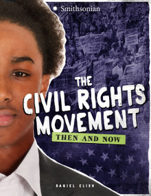 The Civil Rights Movement (Then and Now) - 9781543503913 by Dan Elish, 9781543503913