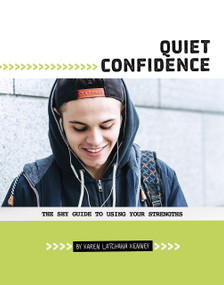 Quiet Confidence (The Shy Guide to Using Your Strengths) - 9780756560256 by Karen Latchana Kenney, 9780756560256