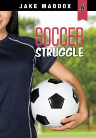 Soccer Struggle - 9781496575395 by Jake Maddox, 9781496575395