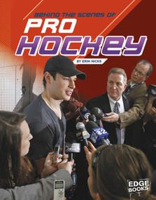 Behind the Scenes of Pro Hockey - 9781543559200 by Erin Nicks, 9781543559200