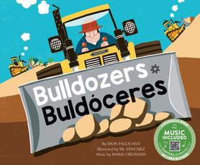 Bulldozers / Buldóceres - 9781684103737 by Erin Falligant, Sr. Sanchez, Mark Oblinger, 9781684103737
