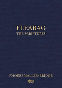 Fleabag: The Scriptures by Phoebe Waller-Bridge, 9780593158272
