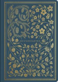 ESV Illuminated Scripture Journal: Eccelesiastes (Eccelesiastes), 9781433568619
