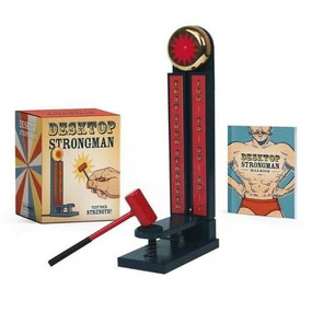 Desktop Strongman (Test Your Strength!) (Miniature Edition) by Derby Hawkins, 9780762497201