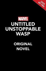 The Unstoppable Wasp (Built On Hope) by Sam Maggs, 9781368054652