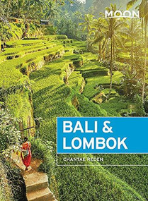 Moon Bali & Lombok (Outdoor Adventures, Local Culture, Secluded Beaches) by Chantae Reden, 9781640491076