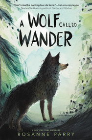 A Wolf Called Wander - 9780062895943 by Rosanne Parry, Mónica Armiño, 9780062895943