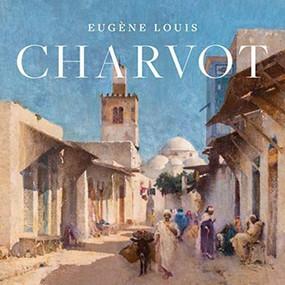 Eugène-Louis Charvot by Susan M. Gallo, 9781911282440