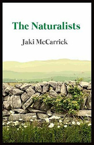 The Naturalists by Jaki McCarrick, 9781906582845