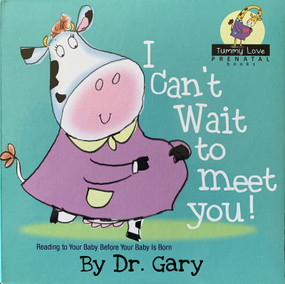 I Can't Wait To Meet You! by Gary Benfield, 9781943925148