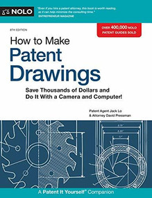 How to Make Patent Drawings (Save Thousands of Dollars and Do It With a Camera and Computer!) - 9781413326338 by Jack Lo, David Pressman, 9781413326338