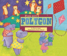 If You Were a Polygon by Marcie Aboff, Sarah Dillard, 9781404856929