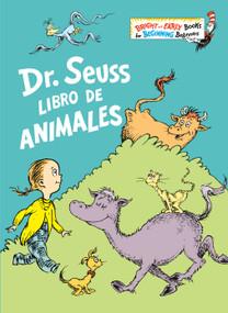 Dr. Seuss Libro de animales (Dr. Seuss's Book of Animals Spanish Edition) by Dr. Seuss, 9780593128138