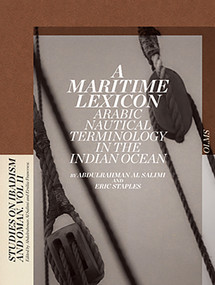 A Maritime Lexicon (Arabic Nautical Terminology in the Indian Ocean) by Abdulrahman Al Salimi, Eric Staples, 9783487153933
