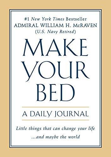 Make Your Bed: A Daily Journal by Admiral William H. McRaven, 9781538751770