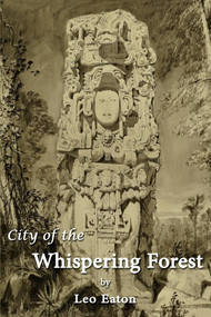City of the Whispering Forest by Leo Eaton, 9781543978261