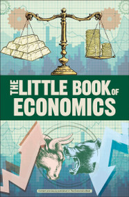 The Little Book of Economics by DK, 9781465494276