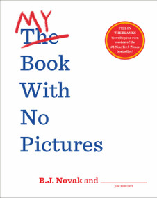My Book with No Pictures by B. J. Novak, 9780593111017