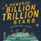 A Hundred Billion Trillion Stars - 9780062981783 by Seth Fishman, Isabel Greenberg, 9780062981783