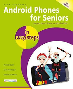 Android Phones for Seniors in easy steps (Updated for Android v7 Nougat) by Nick Vandome, 9781840788747