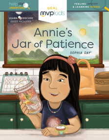 Annie's Jar of Patience (Feeling Impatient & Learning Patience) by Sophia Day, Megan Johnson, Stephanie Strouse, 9781643707563