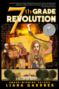 7th Grade Revolution - 9781944109462 by Liana Gardner, Luke Spooner, 9781944109462