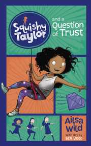 Squishy Taylor and a Question of Trust - 9781515819714 by Ailsa Wild, Ben Wood, 9781515819714