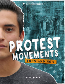 Protest Movements (Then and Now) - 9781543503890 by Eric Braun, 9781543503890