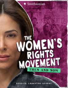 The Women's Rights Movement (Then and Now) - 9781543503906 by Rebecca Langston-George, 9781543503906