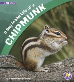 A Day in the Life of a Chipmunk (A 4D Book) - 9781543515190 by Sharon Katz Cooper, 9781543515190