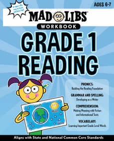 Mad Libs Workbook: Grade 1 Reading by Wiley Blevins, Mad Libs, 9780593096154