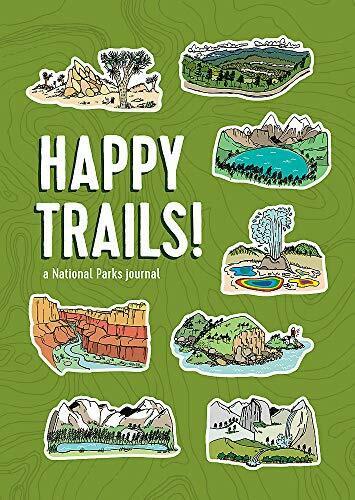 Happy Trails! (A National Parks Journal) by Matt Garczynski, Brainstorm, 9780762468997