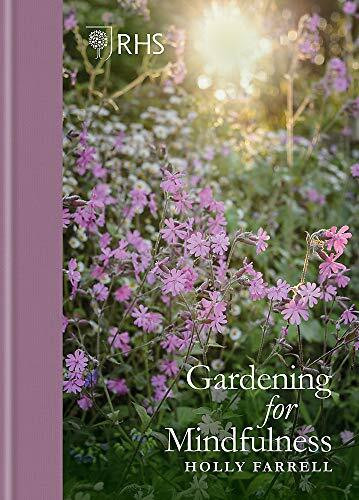 RHS Gardening for Mindfulness (new edition) by Holly Farrell, 9781784726614