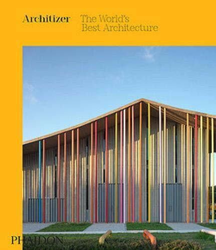 Architizer: The World's Best Architecture - 9781838660666 by Architizer, 9781838660666