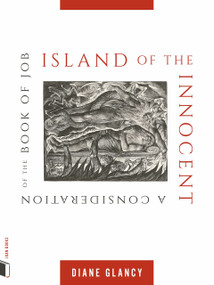 Island of the Innocent (A Consideration of the Book of Job) by Diane Glancy, 9781885983800