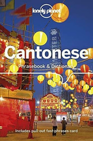 Lonely Planet Cantonese Phrasebook & Dictionary - 9781786574794 by Lonely Planet, Chiu-yee Cheung, Tao Li, 9781786574794