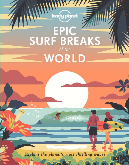 Epic Surf Breaks of the World (Miniature Edition) by Lonely Planet, Lonely Planet, 9781788686501