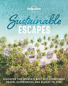 Sustainable Escapes (Miniature Edition) by Lonely Planet, Lonely Planet, 9781788689441