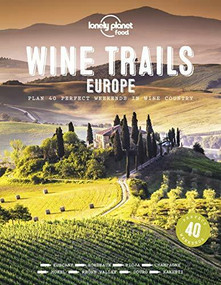 Wine Trails - Europe (Miniature Edition) by Lonely Planet Food, Lonely Planet Food, 9781788689465