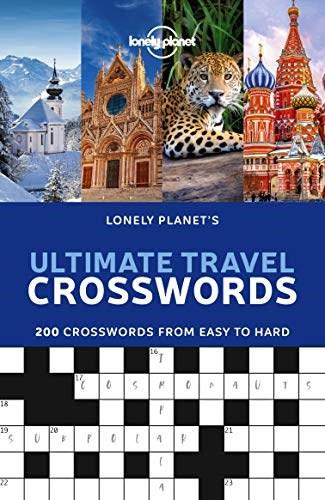 Lonely Planet's Ultimate Travel Crosswords (Miniature Edition) by Lonely Planet, Lonely Planet, 9781838691011