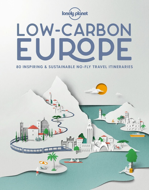 Low Carbon Europe (Miniature Edition) by Lonely Planet, Lonely Planet, 9781838691080