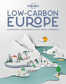 Low Carbon Europe by Lonely Planet, Lonely Planet, 9781838691080